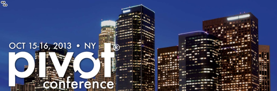Announcing This Year's Theme and Agenda for the 2013 Pivot Conference: The Total Digital Experience
