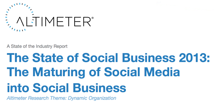 Altimeter Group's State of Social Business 2013 Report