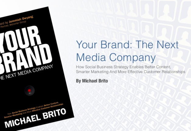 Your Brand: The Next Media Company – Become A Content Organization