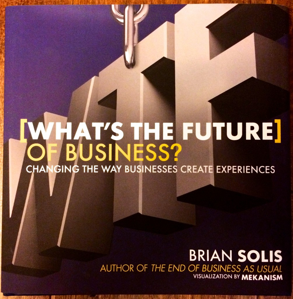 The Future of Business is Creating Meaningful and Shareable Experiences