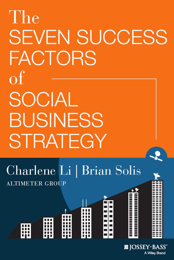 Q&A: The 7 Success Factors of Social Business Strategy