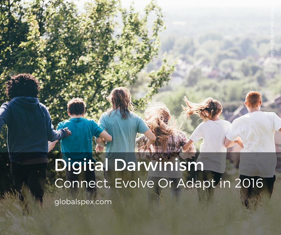 DIGITAL DARWINISM – LIVE OR DIE BY MARKETING INNOVATION