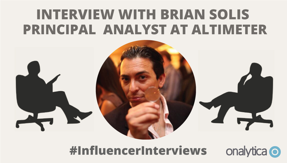 Onalytica: Interview with Brian Solis on Digital Transformation and his personal influences