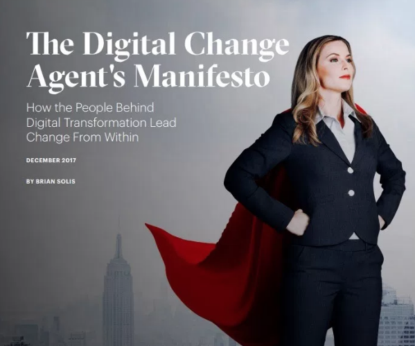 Neville Hobson: Brian Solis has a New Report on Change Agents, the Unsung Heroes in Digital Transformation