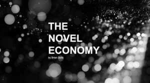 DisrupTV: Brian Solis Joins Ray Wang and Vala Afshar to Explore the Rise of the Novel Economy in a Global Pandemic