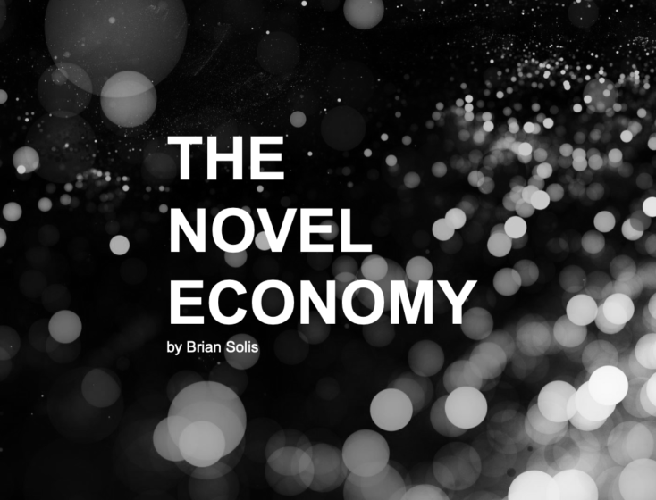 COVID-19 Gives Rise to the Novel Economy