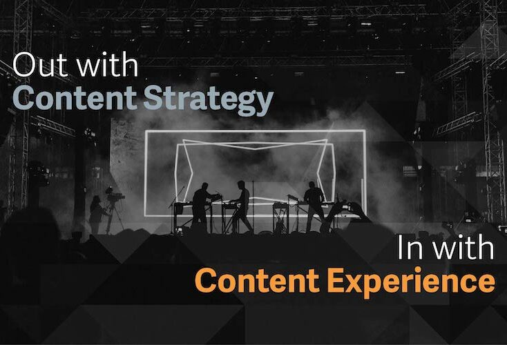 The Content Experience Also Shapes the Customer Experience, Design Accordingly
