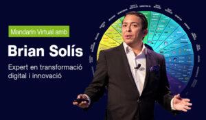 Mandarin Virtual amb Brian Solís, un dels majors experts al món en transformació digital i innovació