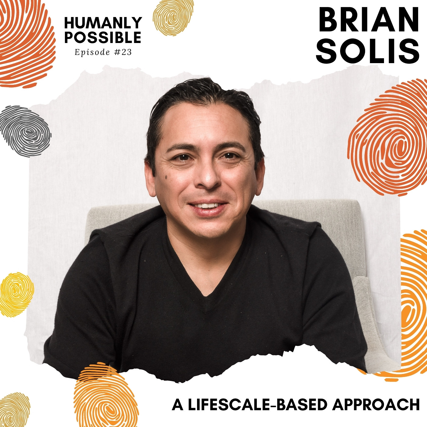 Humanly Possible: A LifeScale Approach to Scaling Your