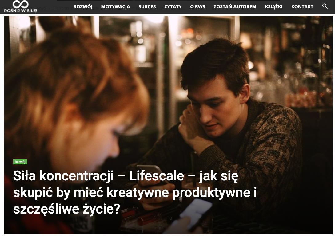 LifeScale Now Available in Poland: Siła koncentracji – Lifescale – jak się skupić by mieć kreatywne produktywne i szczęśliwe życie?