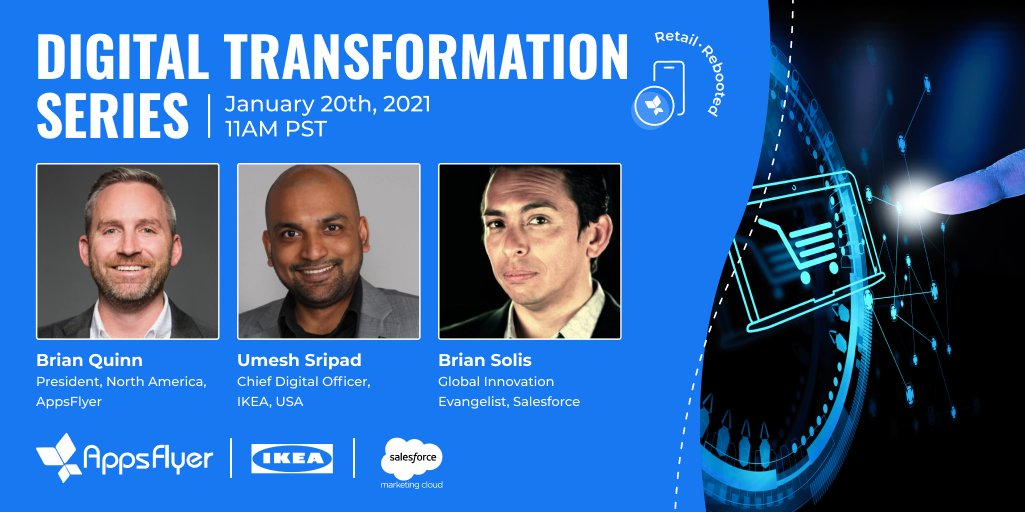 Digital Transformation Series: Retail Rebooted Featuring Umesh Sripad, Chief Digital Officer of IKEA and Brian Solis, Global Innovation Evangelist of Salesforce