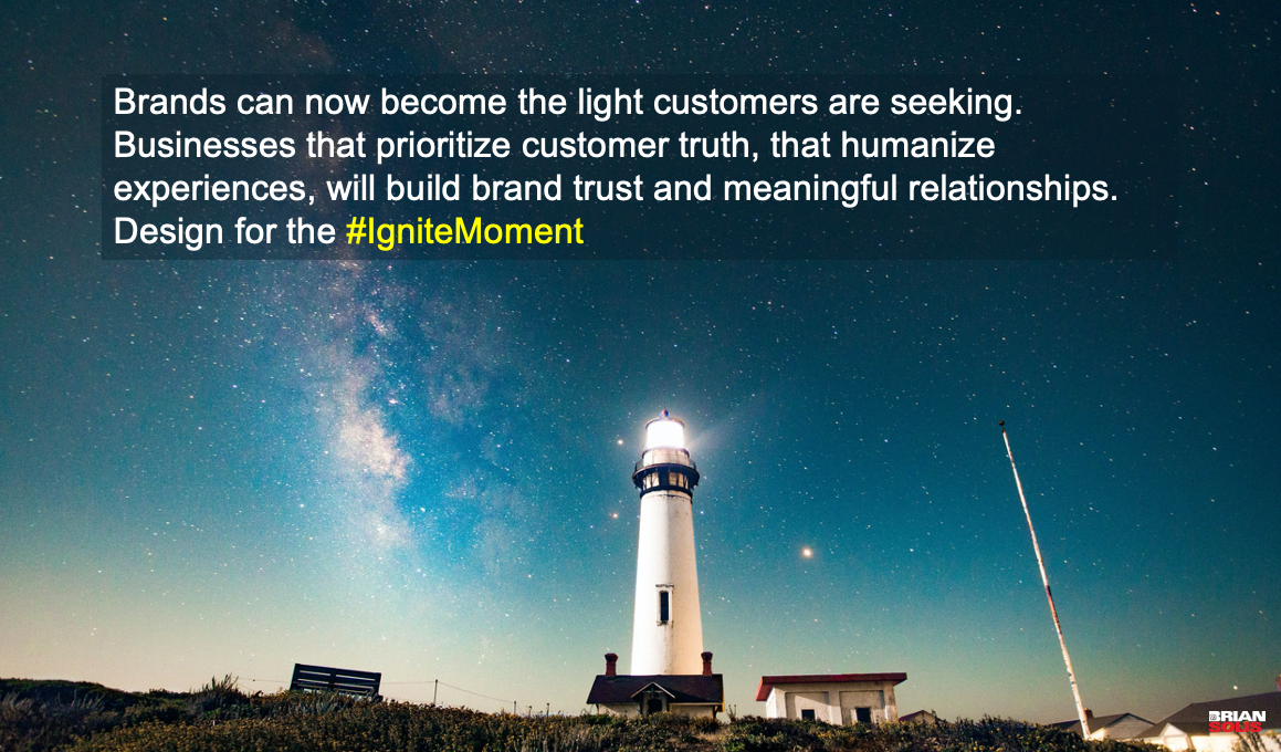 Introducing #IgniteMoments: Customers Experience So Much Darkness in Their Journey, Optimize Digital Customer Experiences to Deliver the Light - Brian Solis