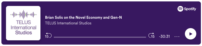 TELUS International Studios: The Novel Economy and Gen N