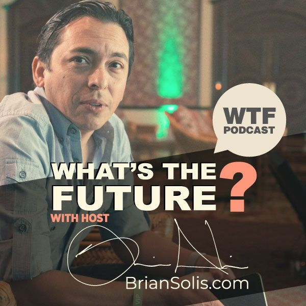WTF: What's the Future Podcast – The One Thing You MUST Do to Drive Your Disruption Strategy with Charlene Li