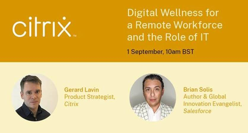 Webinar: Digital Wellness for a Remote Workforce and the Role of IT